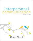 Interpersonal Communication 2nd Edition