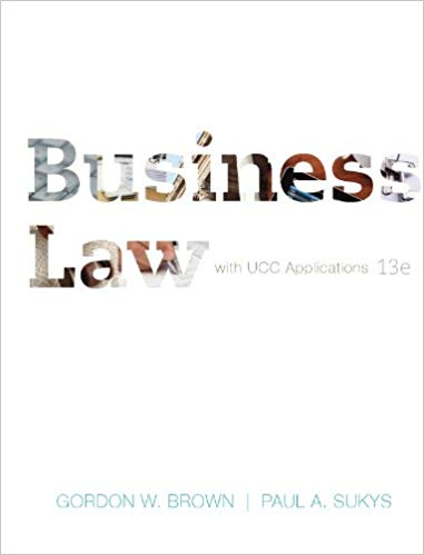 Business Law with UCC Applications Student Edition 13th Edition