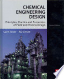 Chemical Engineering Design: Principles, Practice and Economics of Plant and Process Design 2nd Edition
