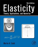 Elasticity: Theory, Applications, and Numerics 3rd Edition