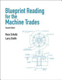 Blueprint Reading for the Machine Trades 7th Edition
