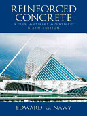 Reinforced Concrete: A Fundamental Approach 6th Edition