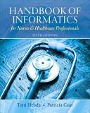 Handbook of Informatics for Nurses & Healthcare Professionals 5th Edition