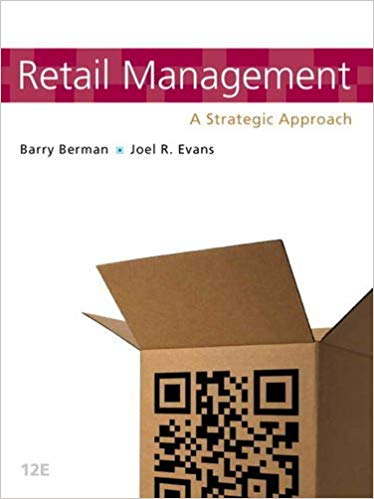 Retail Management: A Strategic Approach 12th Edition