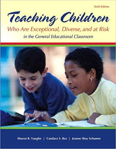 Teaching Students Who Are Exceptional, Diverse, and at Risk in the General Education Classroom 6th Edition