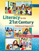 Literacy for the 21st Century: A Balanced Approach 6th Edition