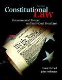 Constitutional Law: Governmental Powers and Individual Freedoms 3rd Edition