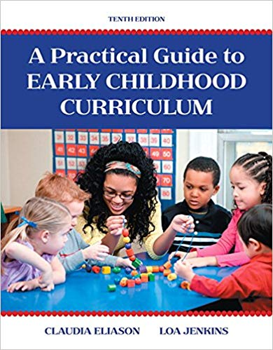 A Practical Guide to Early Childhood Curriculum 10th Edition