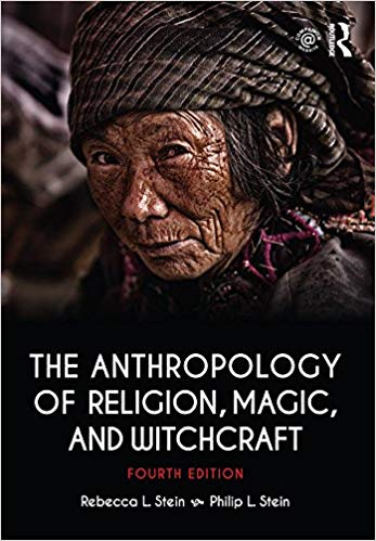 The Anthropology of Religion, Magic, and Witchcraft 4th Edition