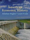American Economic History (Pearson Series in Economics) 8th Edition
