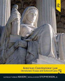 American Constitutional Law: Introductory Essays and Selected Cases 16th Edition