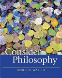Consider Philosophy 1st Edition