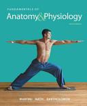 Fundamentals Of Anatomy & Physiology 10th Edition