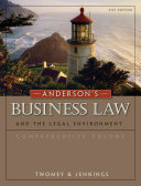 Anderson's Business Law and The Legal Environment Comprehensive Volume 21st Edition