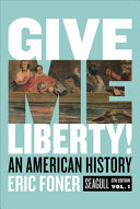 Give Me Liberty!: An American History 6th Edition