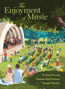 The Enjoyment of Music 13th Edition