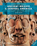 Ancient Mexico and Central America: Archaeology and Culture History 3rd Edition