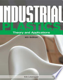 Industrial Plastics: Theory and Applications 6th Edition