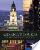 America's Courts and the Criminal Justice System 11th Edition