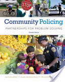 Community Policing: Partnerships for Problem Solving 7th Edition