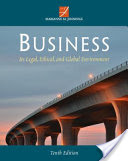 Business: Its Legal Ethical And Global Environment 10th Edition