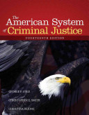 The American System of Criminal Justice 14th Edition