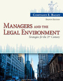 Managers and the Legal Environment: Strategies for the 21st Century 8th Edition