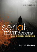 Serial Murderers and Their Victims 7th Edition