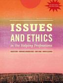 Issues and Ethics in the Helping Professions 9th Edition