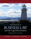 Anderson's Business Law and the Legal Environment, Comprehensive Volume 23rd Edition