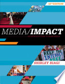Media/Impact: An Introduction to Mass Media 12th Edition