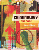 Criminology: The Core 6th Edition