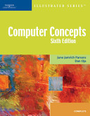 Computer Concepts-Illustrated Complete 6th Edition
