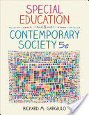 Special Education in Contemporary Society: An Introduction to Exceptionality 5th Edition