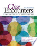 Close Encounters: Communication in Relationships 4th Edition