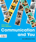 Communication and You: An Introduction 2013rd Edition