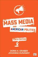 Mass Media and American Politics 10th Edition