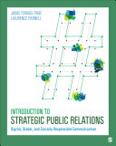 Introduction to Strategic Public Relations: Digital, Global, and Socially Responsible Communication 1st Edition