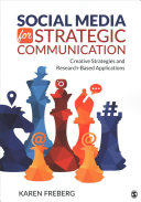 Social Media for Strategic Communication: Creative Strategies and Research-Based Applications 1th Edition